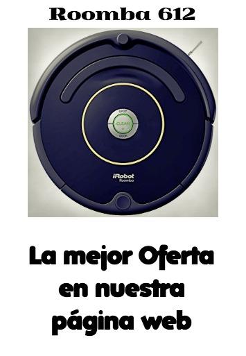 Roomba 612 opiniones