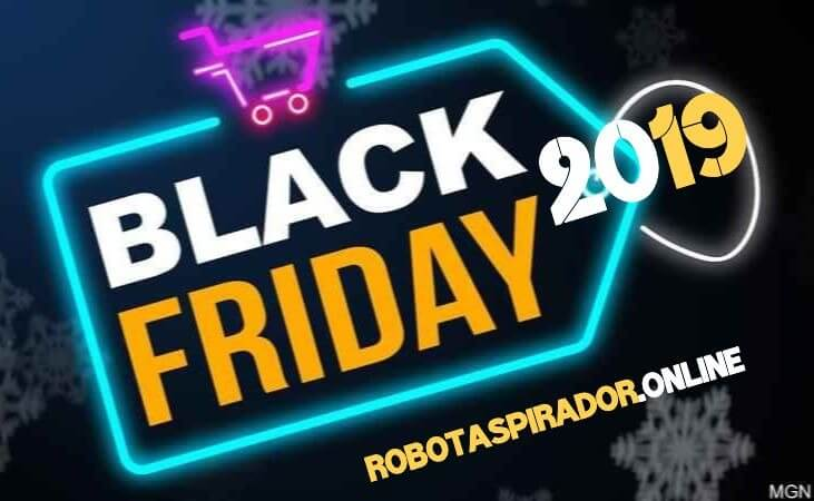 Black friday 2019 robot aspirador